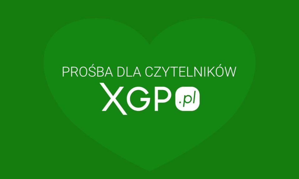 Prośba dla czytelników XGP.pl