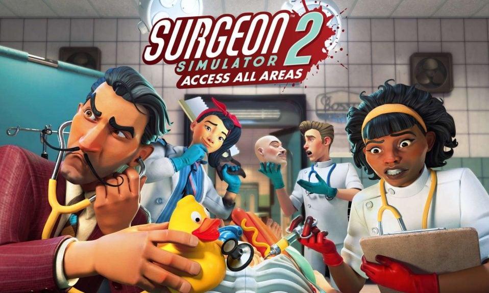 Surgeon Simulator 2: Access All Areas